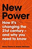 #10: New Power: How It's Changing The 21st Century - And Why You Need To Know