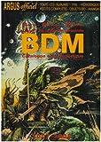 Trésors de la Bande Dessinée BDM : Catalogue encyclopédique