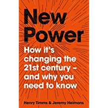 New Power: How Mass-Participation is Changing the World (English Edition)