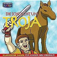 CD WISSEN Junior - Klassische Sagen für Kinder neu erzählt - Die Schlacht um Troja, 1 CD