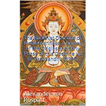 The Buddhist Doctrine of Momentariness, A Survey of the Origins and Early Phase of this Doctrine up to Vasubandhu (1995) (English Edition)