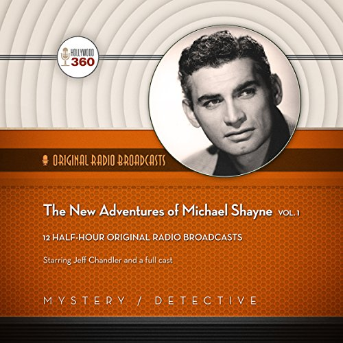 The New Adventures of Michael Shayne, Vol. 1  Audiolibri