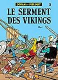 """Afficher """"Johann et Pirlouit n° 5 Le serment des vikings-"""""""