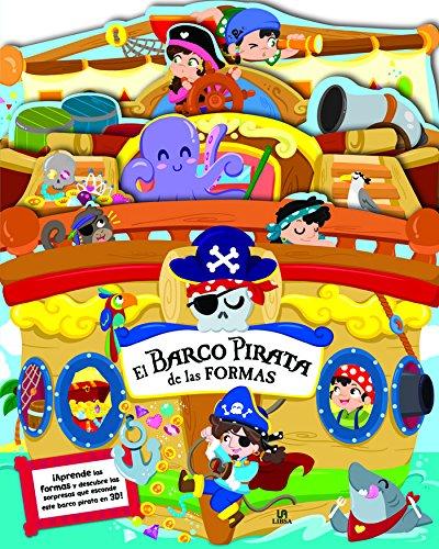 El Barco Pirata de las Formas (Libro en 3D para Aprender) por Equipo Editorial