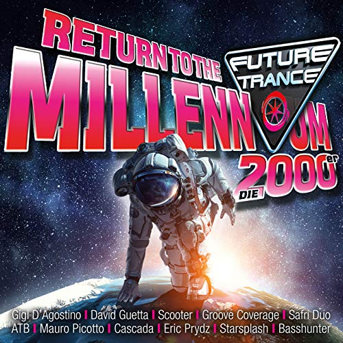 Future Trance - Return To The Millennium (Die 2000er) [Explicit]