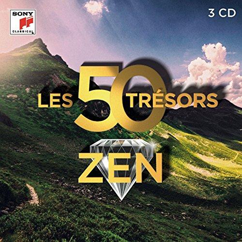 Les 50 Tresors Zen - les Tresors de la Musique Classique