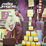 Songtexte von Jimmy Rushing - Complete Goin' to Chicago and Listen to the Blues
