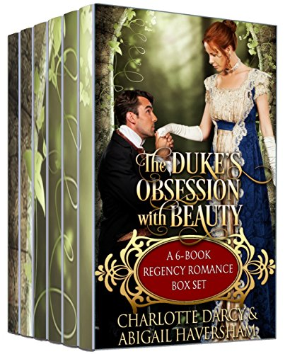 The Duke's Obsession with Beauty: 6 Book Regency Romance Box Set Test