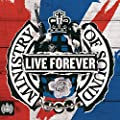 Live Forever - Ministry of Sound [Explicit]