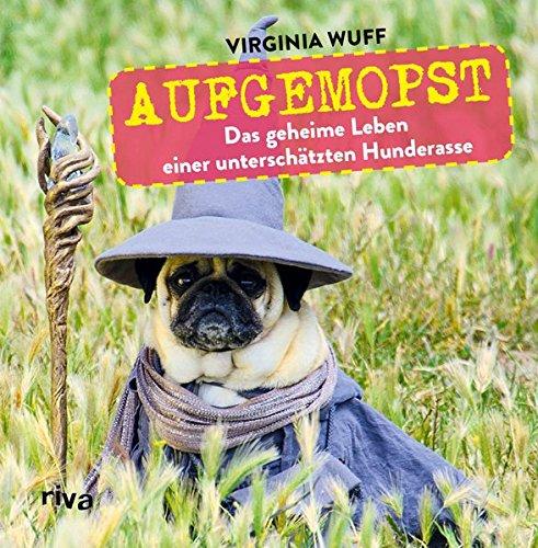 Aufgemopst: Das geheime Leben einer unterschätzten Hunderasse (Lustige Gummibärchen Kostüm)