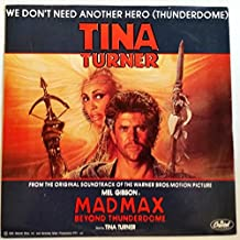 We Don't Need Another Hero Thunderdome / We Don't Need Another Hero Thunderdrome Instrumental