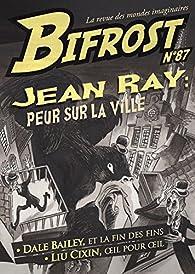 Bifrost n°87 : Jean Ray, peur sur la ville par Jean Ray