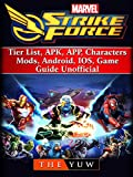 Marvel Strike Force, Tier List, APK, APP, Characters, Mods, Android, IOS, Game Guide Unofficial