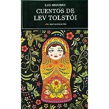 Los Mejores Cuentos De Lev Tolstoi