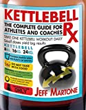Image de Kettlebell Rx: The Complete Guide for Athletes and Coaches (English Edition)