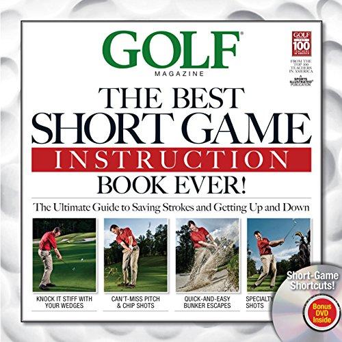 Golf: The Best Short Game Instruction Book Ever! (Golf Magazine)