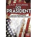Sam Bourne: Der Präsident