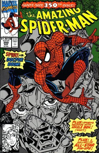 The Amazing Spiderman: Spidey Vs. Doctor Doom: Plus Spidey's Reunion with Uncle Ben & a Gallery of All-star Pin-ups! (Giant-size 350th Issue!) (Vol. 1, No. 350, August 1991) by Stan Lee (1991-01-01)