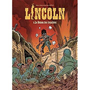 Lincoln T8: Le demon des tranchees
