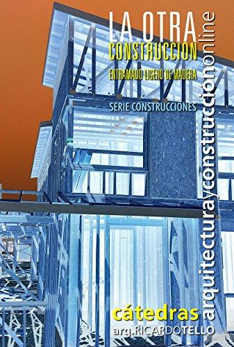 La otra construcción (Serie Construcciones nº 42) (Spanish Edition)