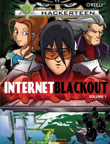 Hackerteen: Volume 1: Internet Blackout
