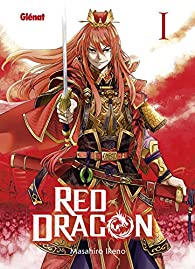 Red Dragon, tome 1 par Ikeno Masahiro