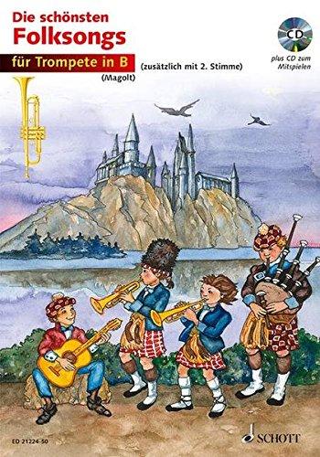 Die schönsten Folksongs: 1-2 Trompeten. Ausgabe mit CD.