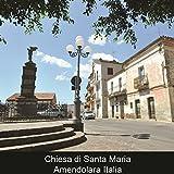 Scarica Libro Chiesa di Santa Maria Amendolara Italia ITA (PDF,EPUB,MOBI) Online Italiano Gratis