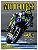 Motocourse 2015: The World's Leading Grand Prix & Superbike Annual