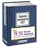 Code de commerce 2017 - Jaquette graphik bleu: Version Ebook incluse.