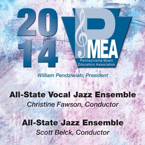 2014-pennsylvania-music-educators-association-pmea-all-state-vocal-jazz-ensemble-all-state-jazz-ense