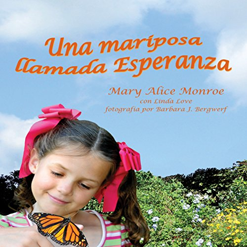 Una mariposa llamada Esperanza [A Butterfly Named Esperanza]  Audiolibri
