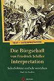 Die Bürgschaft von Friedrich Schiller. Interpretation: Schullektüre einfach verstehen