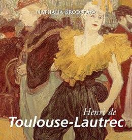 Toulouse-Lautrec (German Edition) by [Brodskaya, Nathalia]