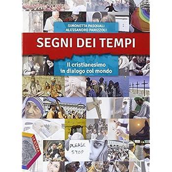 Segni Dei Tempi. Ediz. Plus. Per Le Scuole Superiori. Con Dvd. Con E-Book. Con Espansione Online