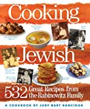 Cooking Jewish: 532 Great Recipes from the Rabinowitz Family (English Edition)
