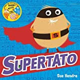 Supertato by Hendra, Sue (2014) Paperback