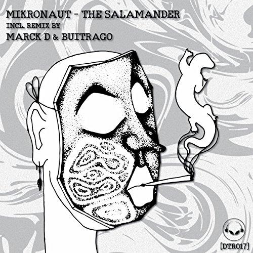 The Salamander (Marck D & Buitrago Remix)