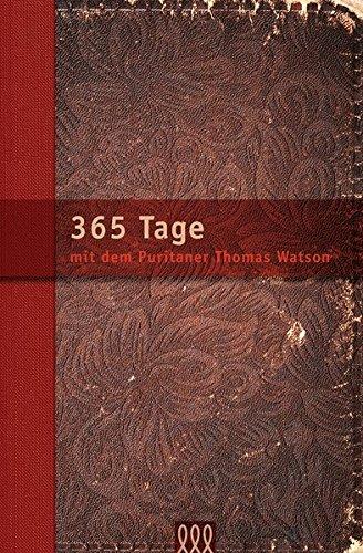 365 Tage mit Thomas Watson: Andachtsbuch