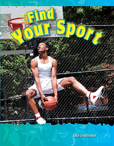 Find Your Sport (Science Readers: a Closer Look)