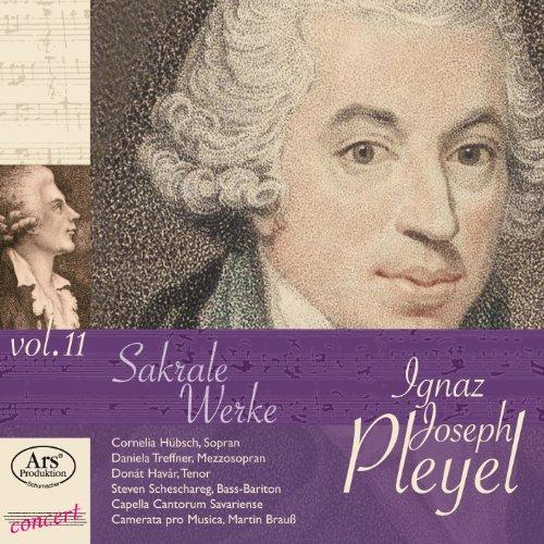 Preisvergleich Produktbild Pleyel: Sakrale Werke Vol.11