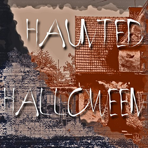 Haunted Halloween (Non-Stop Horror Music Soundtrack)