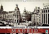 Erinnerungen an das alte Madrid (Wandkalender 2018 DIN A4 quer): Madrid auf historischen Postkarten (Monatskalender, 14 Seiten ) (CALVENDO Orte) [Kalender] [Apr 01, 2017] CALVENDO, k.A.