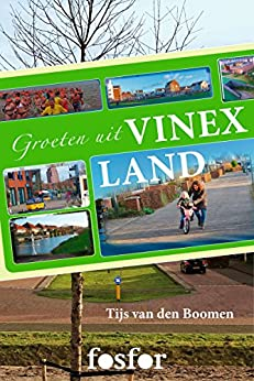Groeten uit Vinexland van [van den Boomen, Tijs]