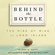 Behind the Bottle: The Rise of Wine on Long Island