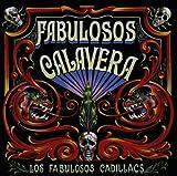 Songtexte von Los Fabulosos Cadillacs - Fabulosos calavera