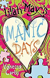 Lilah May's Manic Days