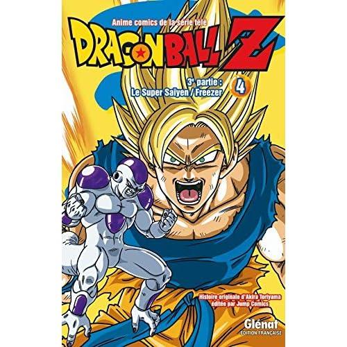 Dragon Ball Z - 3e partie - Tome 04: Le Super Saïyen/Freezer