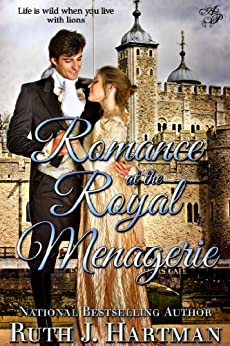 Romance at the Royal Menagerie by [Hartman, Ruth]