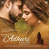 Hamari Adhuri Kahani (Original Motion Picture Soundtrack)